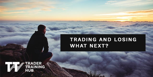 Trading and Losing - what next?